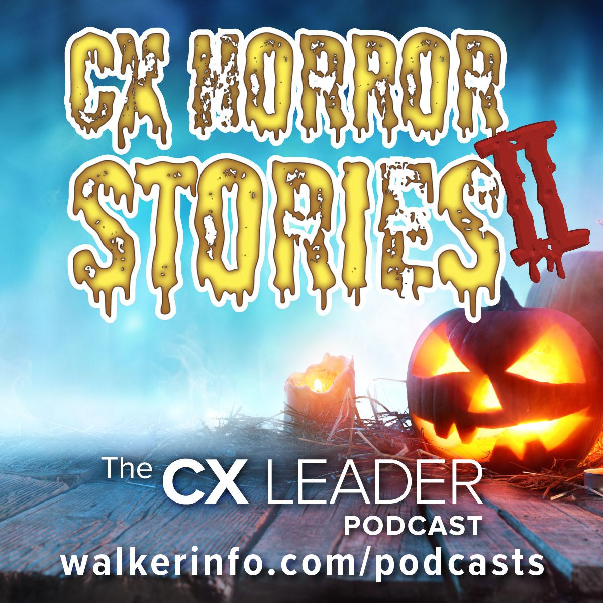CX Horror Stories II