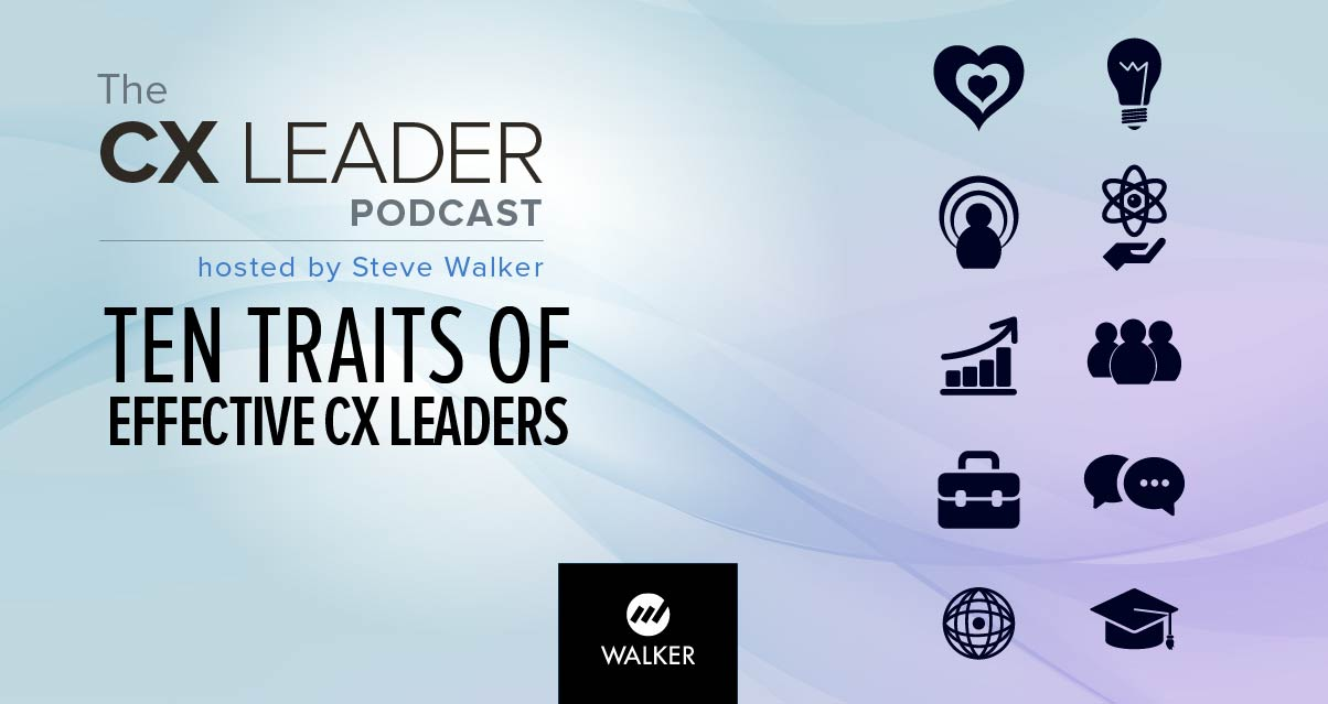 Ten Traits of Effective CX Leaders