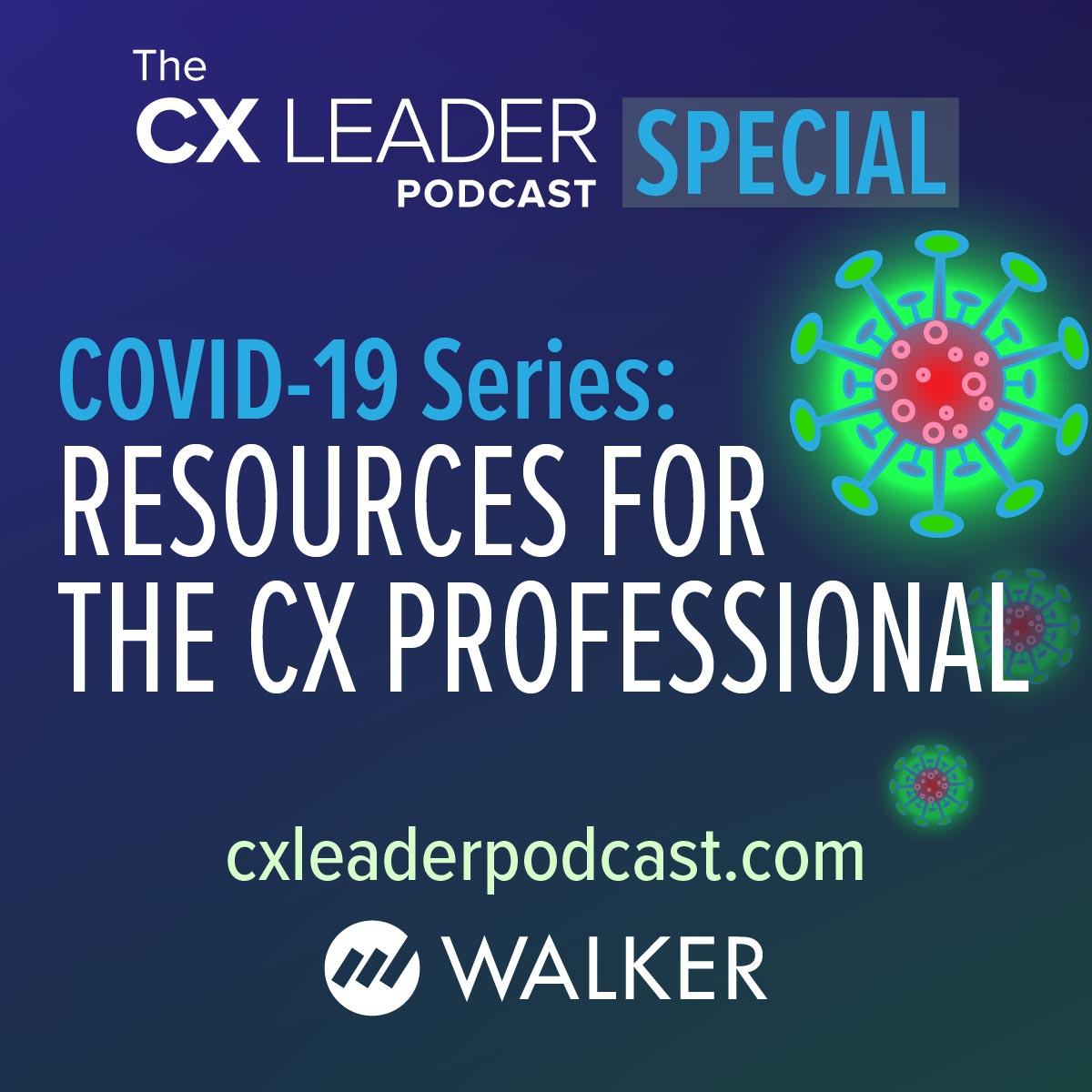 COVID-19 Series: Resources for CX Professionals