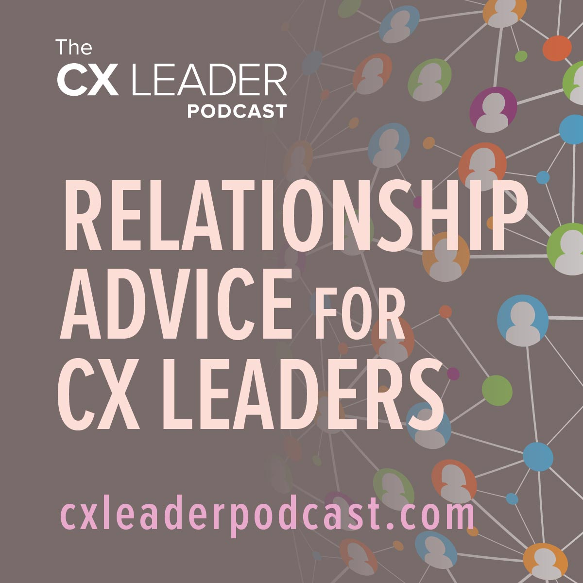 Relationship Advice for CX Leaders