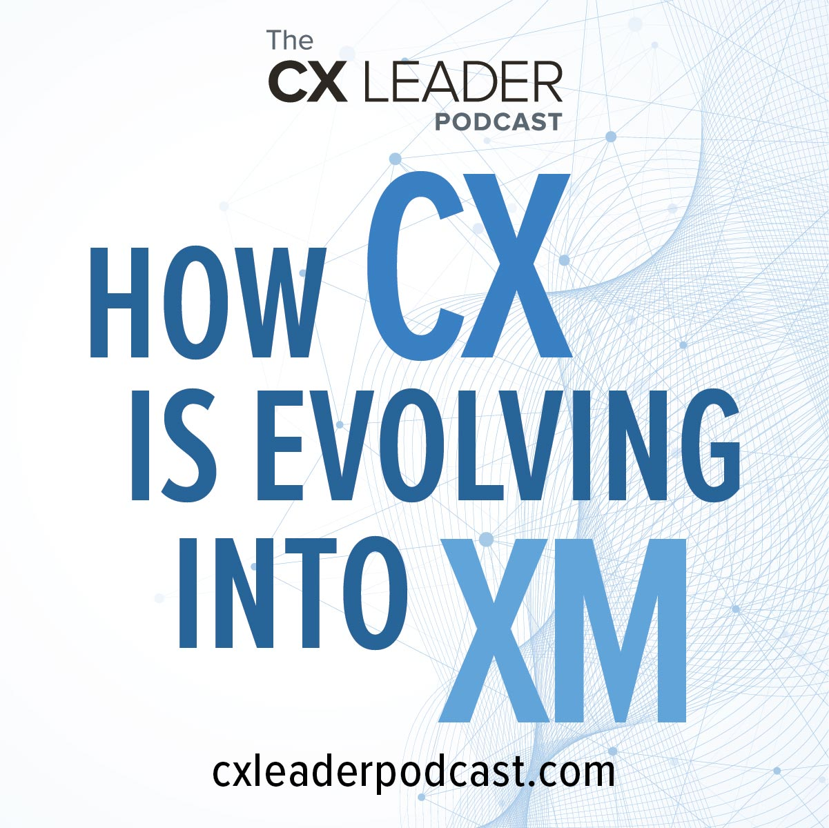 How CX is evolving into XM