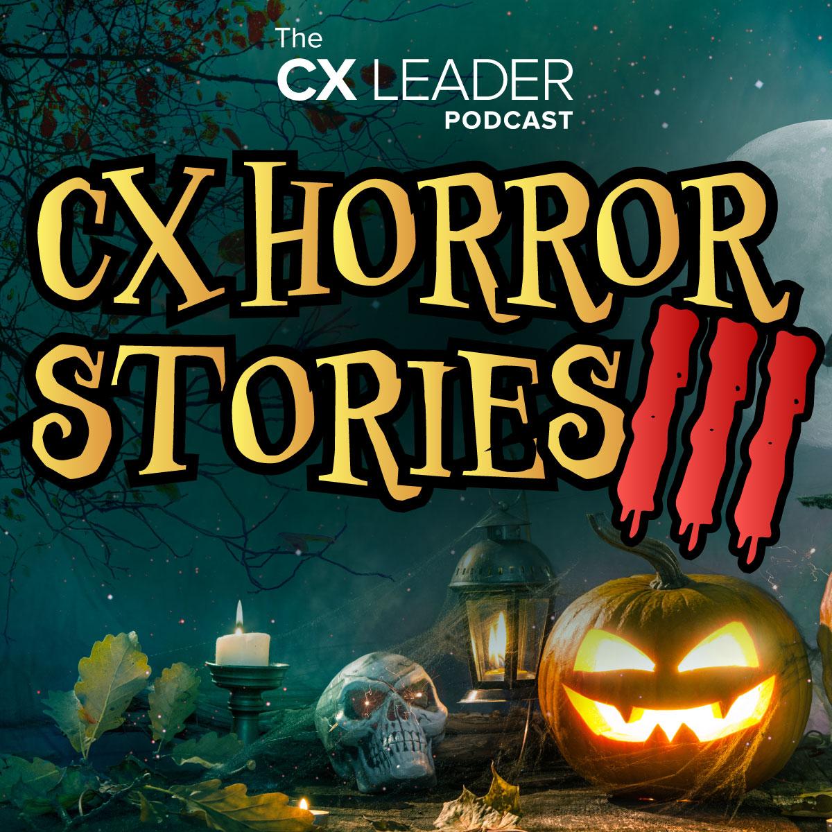 CX Horror Stories III