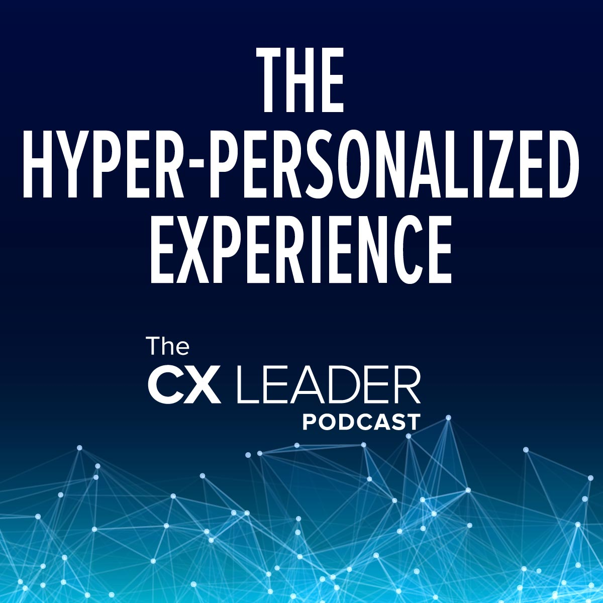 The Hyper-personalized Experience